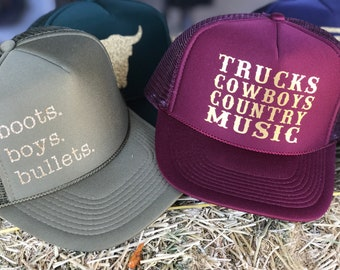 Trucks, Cowboys and Country Music / Country Trucker hat/ Stagecoach