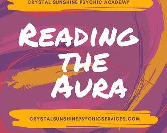 Psychic Development Audio Class-06: Reading The Aura