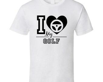 I Love My Golf  T Shirt
