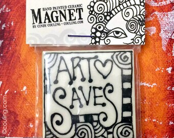 Gift for Artist - ART SAVES Kitchen Magnet - Clay / Pottery 2X2 Hand Painted Ceramic Tile