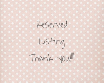 Reserved listing for Lynny