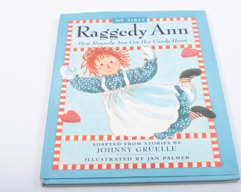 Raggedy Ann, How Raggedy Ann got her Candy Heart, Johnny Gruelle, Vintage Children's Book, Illustrated ~ The Pink Room ~ SS003