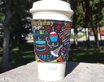 FREE SHIPPING UPGRADE with minimum -  Fabric coffee cozy / cup sleeve / coffee drink sleeve / Happy Birthday