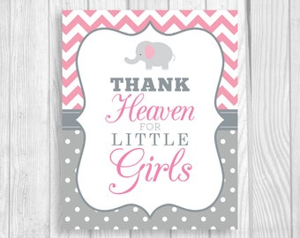 Printable Thank Heaven for Little Girls 5x7, 8x10 Elephant Pink Chevron and Gray White Polka Dots Baby Shower Sign - Instant Download