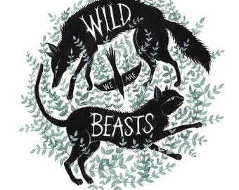 We are Wild Beasts - Print
