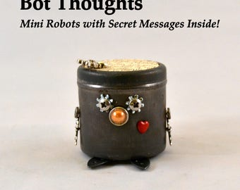 BOT THOUGHTS: Little Robots with Secret Messages, Assemblage Art Recycled Robot Sculpture