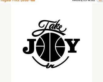 BACK to SCHOOL SALE Take Joy In Basketball Decal