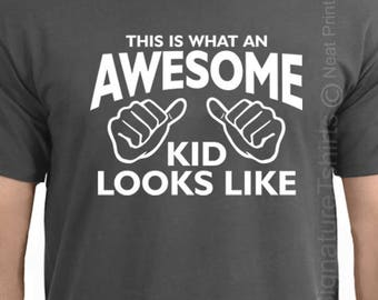 This is What an Awesome Kid Looks Like tshirt shirt t shirt gift for brother son Christmas Gift for boys tshirt kids youth dad daddy father