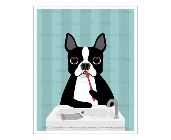 346D - Bathroom Art Prints - Boston Terrier Brushing Teeth Wall Art - Bath Decor - Boston Terrier Drawing - Funny Dog Art - Brush Your Teeth