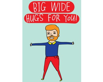 Greeting Card - Big Wide Hugs For You