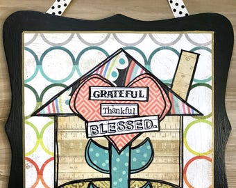Grateful, blessed home, mixed media collage art plaque by Things With Wings
