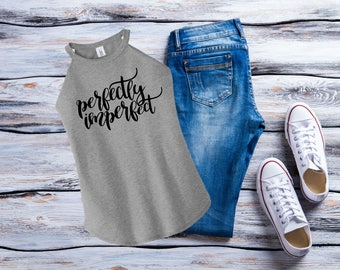 Perfectly Imperfect Tank