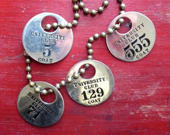 4 Vintage stainless steel 1 1/2 inch round University Club coat tags Numbers 5 71 555 129 Group #10