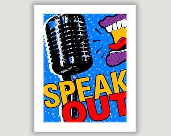 Speak Out, dorm poster, political poster, first amendment, free speech, free press, girl power, protest sign, journalist gift, writer gift