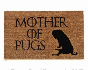 Mother of PUGS daenerys targaryen Game of Thrones GOT outdoor fandom doormat