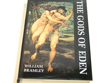 The Gods of Eden by William Bramley, A New Look at Human History, Vintage Book