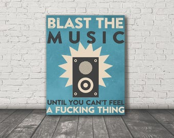 Blast the Music / Digital Print / 11x14 Printable