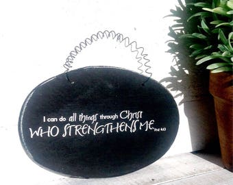 I can do all things through Christ - Wood Oval ready to hang with wire. Inspirational.