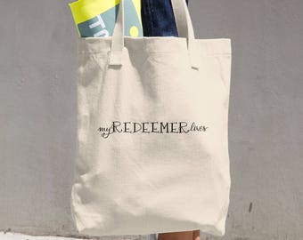 My Redeemer Lives Cotton Tote Bag