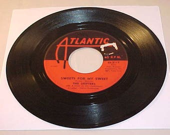 The Drifters 45 Vinyl Record - Sweets For My Sweet / Loneliness or Happiness