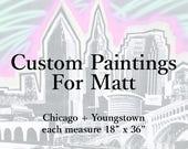 Custom Paintings For Matt