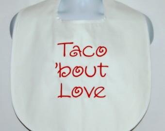 Love Taco Bib, Custom Funny Gag Gift, Adult Clothing Protector, Canvas, Taco Tuesday Items,  No Shipping Fee, Ready To Ship TODAY AGFT 1199