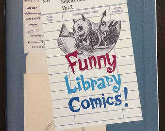SMELLS LIKE LIBRARY Collected Comics Volume 2