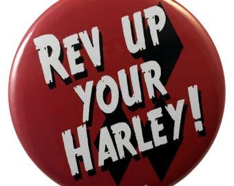 Harleyquinn 2.25 Inch Geek Comic Button Rev Up Your Harley