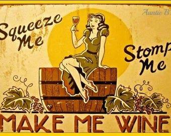 Make Me Wine - Magnet