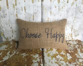 CHOOSE HAPPY burlap pillow with Inspirational Teen Gift Painted Burlap Pillow Accent Pillow Custom Colors Available Home Decor
