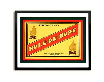 Hold On Hope Guided By Voices inspired Art Print