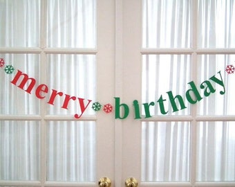 CHRISTMAS SPECIAL on my merry birthday banner!  Available through September 4 / Labor Day.  Christmas and December Birthday.  5280 Bliss.