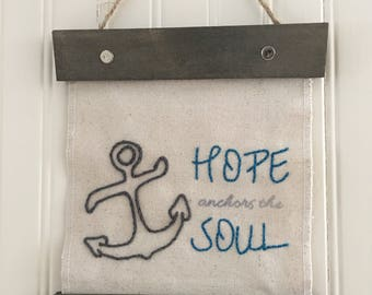 Hope anchors the Soul wall sign