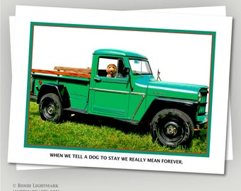 "Pet Bereavement Card, Labradoodle greeting card, 1963 Willys Jeep truck, ""When We Tell a Dog to Stay, We Really Mean Forever."""