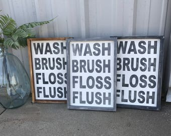 Wash brush floss flush 12x18 wood framed sign