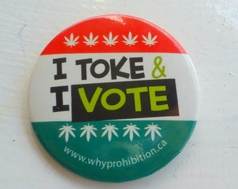 Pinback Button Vintage I Toke & I Vote