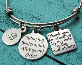 sister of the bride gift bracelet, sister wedding gift, bridesmaid gift for sister thank you for standing by my side, sister gift from bride