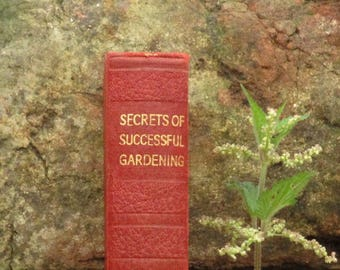 Secrets of Successful Gardening 1930s vintage book