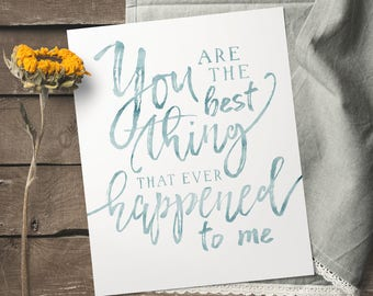 First Anniversary Gift - Romantic Gifts For Her - Paper Anniversary - Wedding Song Lyric Art - You Are The Best Thing -  Bedroom Decor