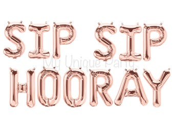 "SIP SIP HOORAY Letter Balloons Set of 12 Balloons Sip Sip Hooray Banner Bachelorette Party Fiesta Bridal Shower Wedding/ 13.5"" Air Fill only"