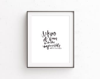 it's kind of fun to do the impossible, Walt Disney, quote, watercolor, hand lettered, art print