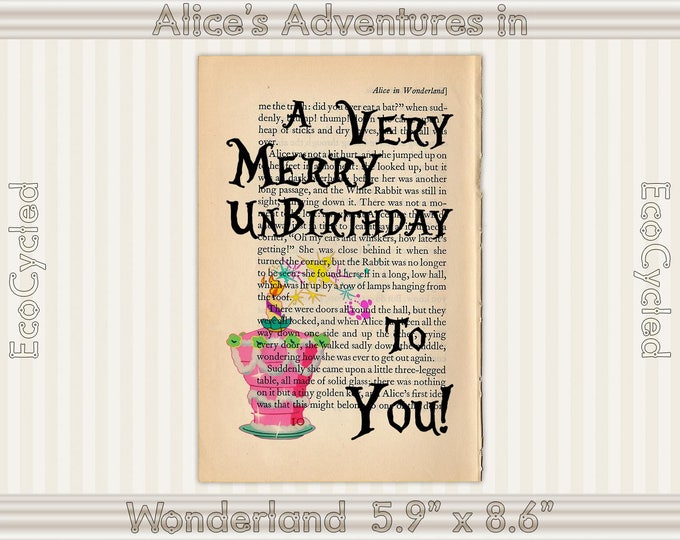 Alice in Wonderland Celebrates a Very Merry UnBirthday To You on Upcycled Vintage Book Page/ Book Lover Gift/ Dictionary Art Print/ wall art