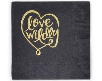 LOVE WILDLY Gold Foil Napkins (20 count)