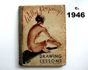 vintage Willy Pogany's Drawing Lessons Revised and Enlarged Edition 1946, black and white sketches, human body drawing,