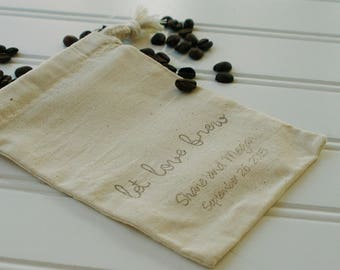 Coffee Wedding Favor Bags - Set of 150. Cotton Muslin Drawstring Bags. Coffee Beans. Wedding Favors. Let Love Brew.  Script Font.