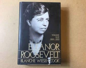 Eleanor Roosevelt: Volume One, 1884-1933., Cook, Blanche Wiesen