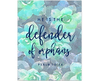 Defender of Orphans Adoption Art Print by Mercy Ink // Christian Scripture Bible Verse // Psalm 10