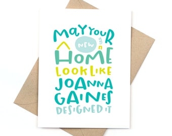 congrats new home card - joanna gaines - fixer upper