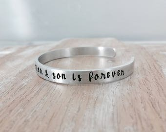 The love between a mother & son is forever - Hand Stamped Bracelet - Mother Gift from Son - Mother's Day Gift - New Mom - Push Gift
