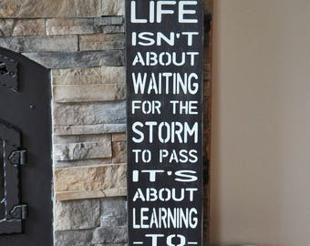 Learning To Dance In The Rain Wood Sign, Rustic Sign, Country Sign